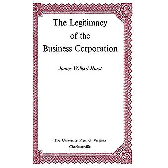 The Legitimacy of the Business Corporation in the Law of the United S