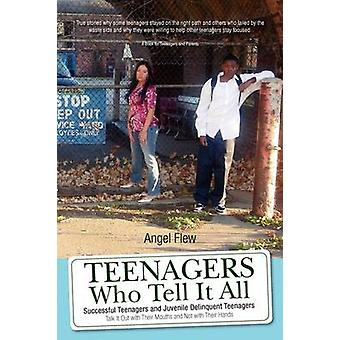 Teenagers Who Tell It All by Angel Flew - 9781425745288 Book