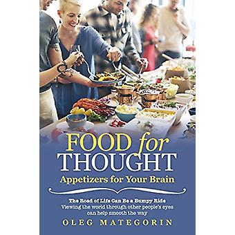 Food for Thought - Appetizers for Your Brain by Oleg Mategorin - 97814