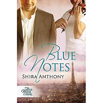 Blue Notes by Shira Anthony - 9781627983822 Book