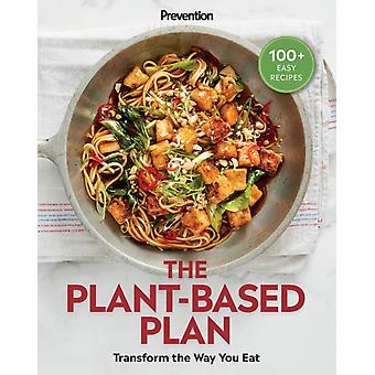 Prevention The PlantBased Plan by PREVENTION