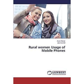 Rural women Usage of Mobile Phones by Avani Maniar - 9783659538056 Bo
