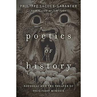 Poetics of History by Philippe LacoueLabarthe