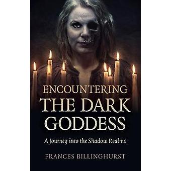 Encountering the Dark Goddess A Journey into the Shadow Realms