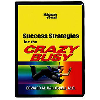 Edward M Hallowell - Success Strategies for the Crazy Busy [CD] USA import