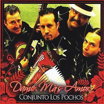 Conjunto Los Pochos - Dame Mas Amor [CD] USA import