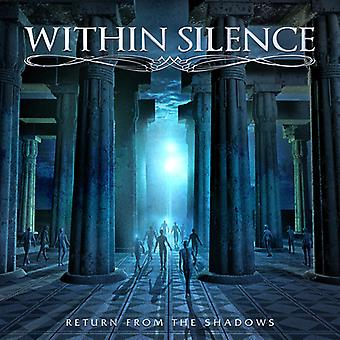 Within Silence - Return From the Shadows [CD] USA import