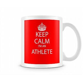Keep Calm Im An Athlete Worker Printed Mug Printed Mug