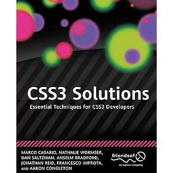 CSS3 Solutions essentiële technieken voor CSS3 developers van Marco Casario & Nathalie Wormser & dan Saltzman & Anselm Bradford & Jonathan Reid & Francesco Improta & Aaron Congleton