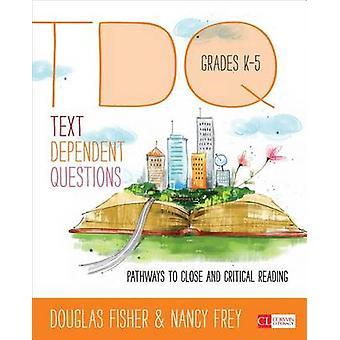 Teksti-riippuvainen kysymyksiä - keinot kriittisesti käsittelyyn - Gra