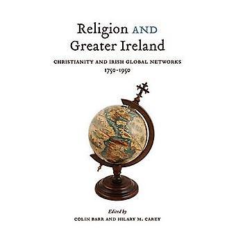 Religion och större Irland - kristendomen och irländska globala nätverk