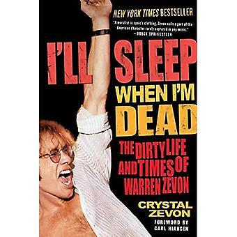 Ska jag sova när jag är död: livet och tiderna av Warren Zevon