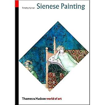 Sienese Painting: The Art of a City-Republic (1278-1477) (World of Art)