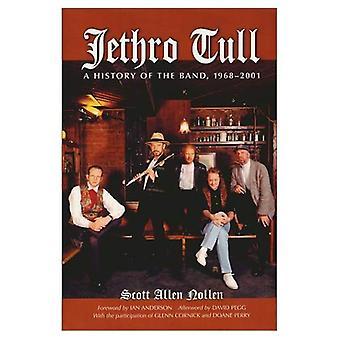 Jethro Tull: Historia bändi, 1968-2001