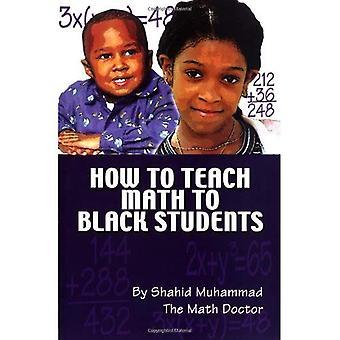 Cómo enseñar matemáticas a los estudiantes negros
