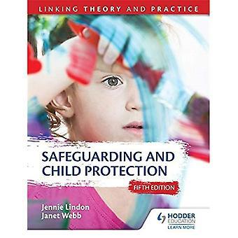 Behoud en bescherming van het kind 5e editie: koppelen van theorie en praktijk