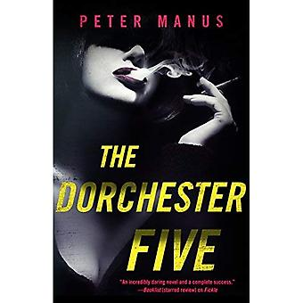 The Dorchester Five
