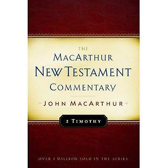 Den andra Timoteusbrevet (MacArthur nya testamentet kommentarserie)
