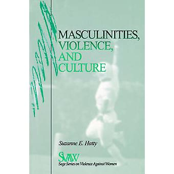 Maskuliniteter våld och kultur av Johan & Suzanne E.