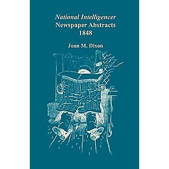 Nationalen Intelligencer Zeitung abstrahiert 1848 durch Dixon & Joan M.