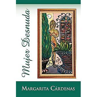 Mujer Desnuda by C. Rdenas & Margarita