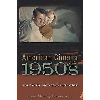 American Cinema of the 1950s by Pomerance & Murray