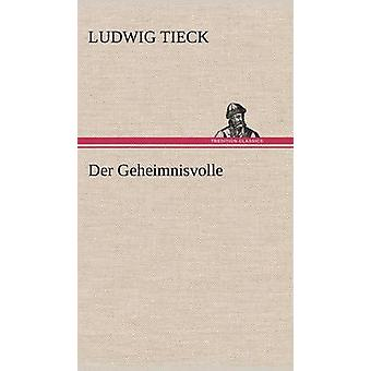 دير جيهيمنيسفولي من تيك & لودفيغ