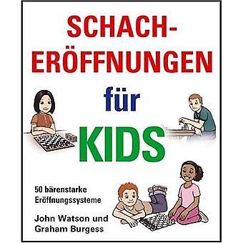 Schacheroffnungen Fur Kids