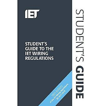 Student's Guide to the IET� Wiring Regulations (Electrical Regulations)