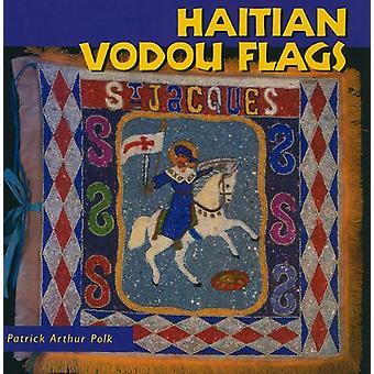 Haitin Vodou liput jäseneltä Patrick Arthur Polk - 9781617030178 kirja