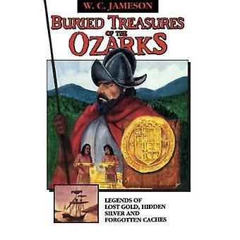 Buried Treasures of the Ozarks by W C Jameson - 9780874831061 Book