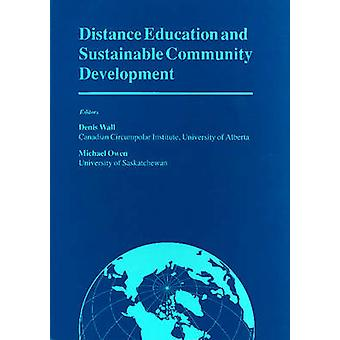 Distance Education and Sustainable Community Development - Selected Ar