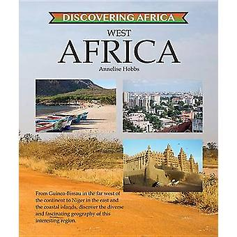 West Africa by Annelise Hobbs - 9781422237205 Book