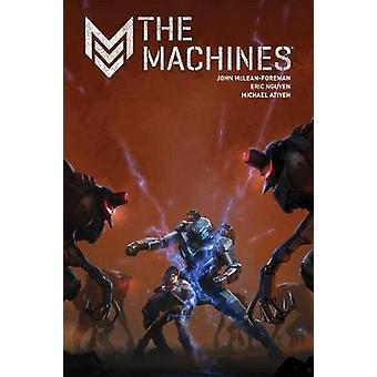 The Machines by John McLean-Foreman - Brent White - 9781506700519 Book