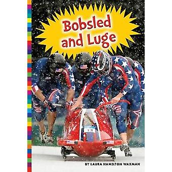 Winter Olympic Sports - Bobsled and Luge by Laura Hamilton Waxman - 97