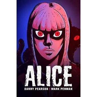 Alice by Danny Pearson - 9781788372190 Book