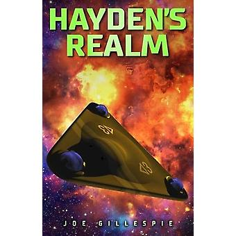 Hayden's Realm by Joe Gillespie - 9780993526534 Book
