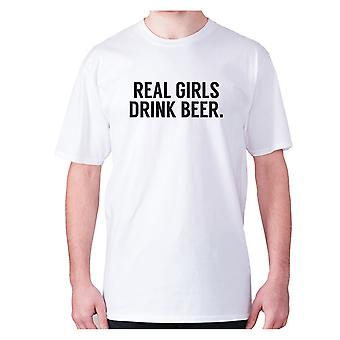 Mens funny drinking t-shirt slogan tee wine hilarious - Real girls drink beer