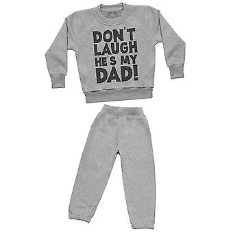 Don't Laugh, He's My Dad - Sweatshirt with Grey Joggers - Baby / Kids Outfit