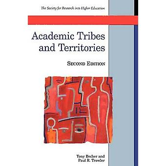 Academic Tribes and Territories by Tony Becher