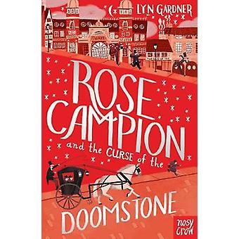 Rose Campion and the Curse of the Doomstone by Lyn Gardner