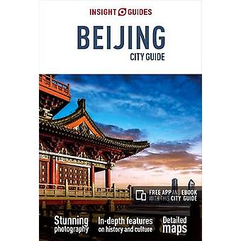 Insight Guides City Guide Beijing Travel Guide with Free eB