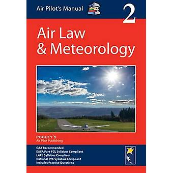 Air Pilots Manual Air Law  Meteorology by Dorothy SaulPooley