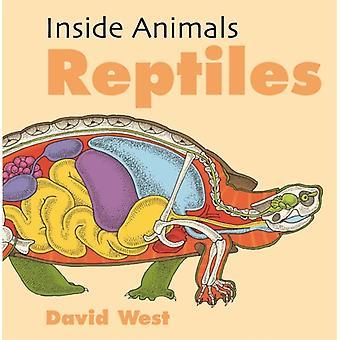 Inside Animals Reptiles von David West