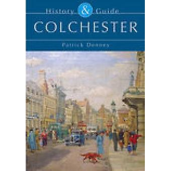 Colchester History  Guide by Denney & Patrick