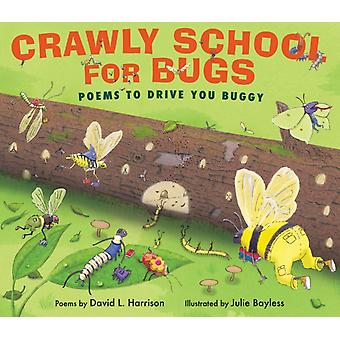Crawly School For Bugs by Harrison & David L.