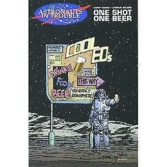 Astronauten in de problemen: een schot, een biertje