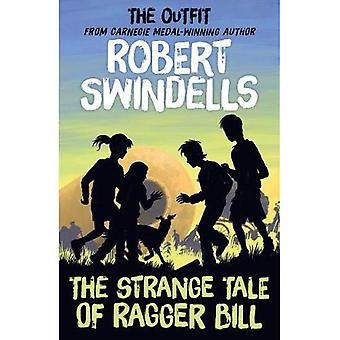 The Outfit: The Strange Tale of Ragger Bill