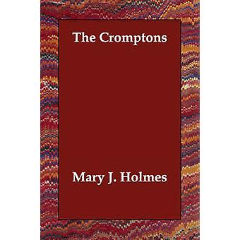 The Cromptons by Holmes & Mary J.