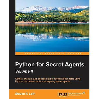Python for Secret Agents  Second Edition by Lott & Steven F.